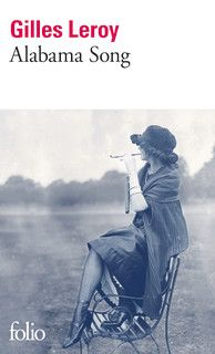 Alabama Song - Gilles Leroy | Un roman dans l'air du temps puisqu'il traite de Fitzgerald, pas seulement de Scott, mais de son épouse Zelda. C'est une autobiographie fictive de Zelda Fitzgerald, de son adolescence à sa déchéance et son internement dans un hôpital psychiatrique. http://www.madmoizelle.com/livres-preferes-zoe-168110