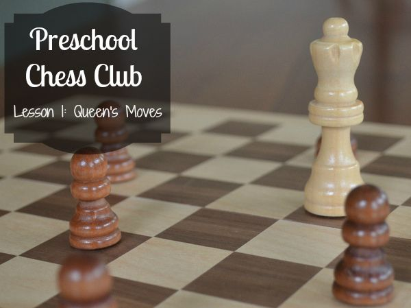 learning chess with preschoolers - mini lesson about the queen's moves