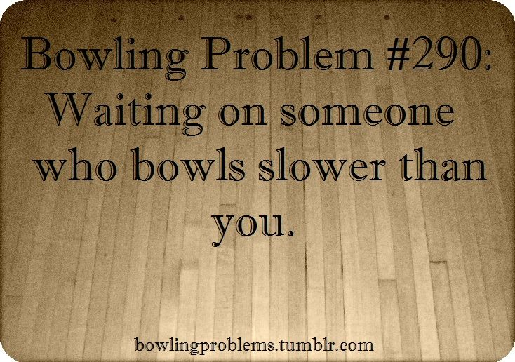 25+ Best Ideas About Bowling Quotes On Pinterest