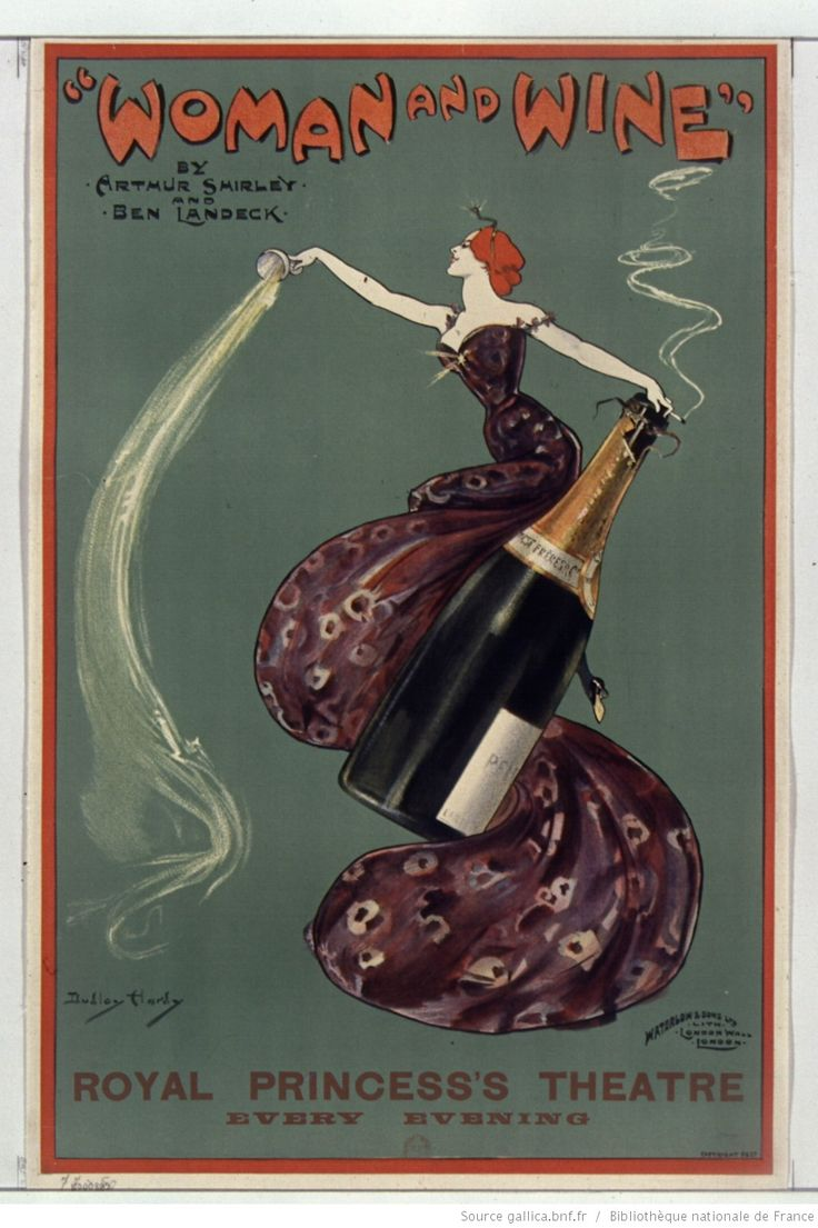""""""" Woman and Wine """" [...], Royal Princess's Theatre every evening : [affiche] : [affiche] / Dudley Hardy 