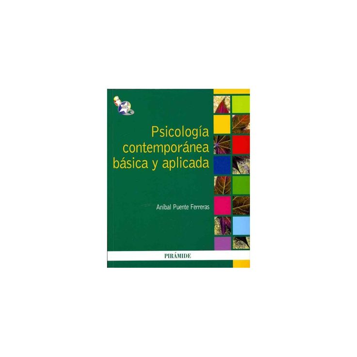 Psicologia contemporanea basica y aplicada / Basic and Applied Contemporary Psychology (Paperback)
