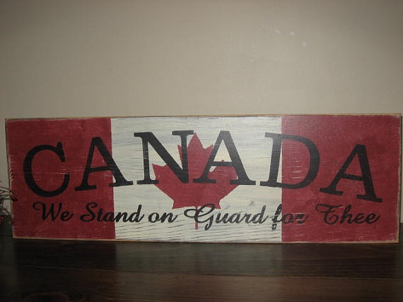 Canada We Stand on Guard For Thee by PrimitiveExpressions on Etsy