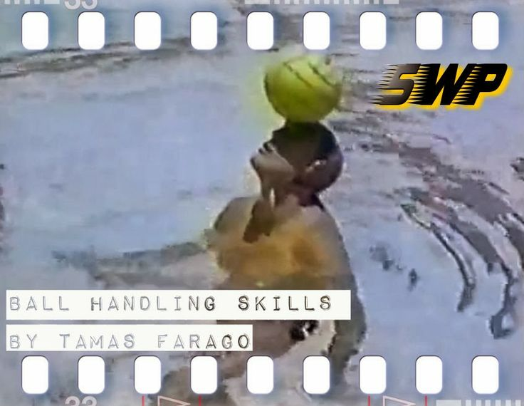 Spreading Waterpolo: Waterpolo History: Ball Handling skills, by Tamas Farago!