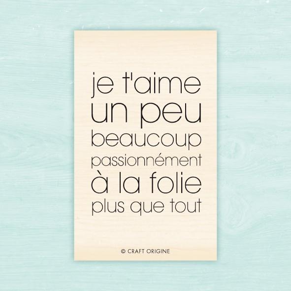 Tampon Craft Origine - Je t'aime plus que tout / Craft Origine stamp - I love you more than anything