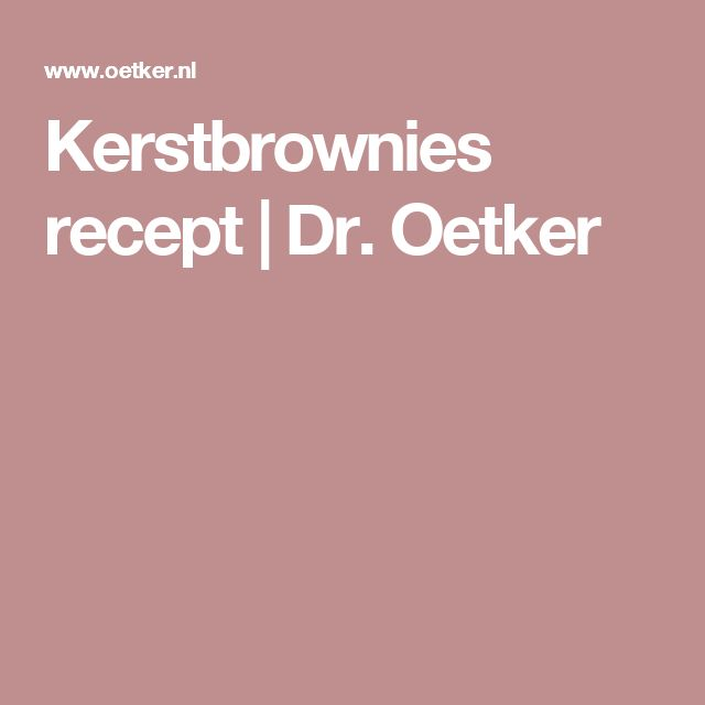 Kerstbrownies recept   Dr. Oetker