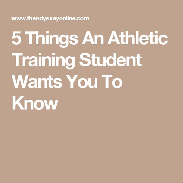 5 Things An Athletic Training Student Wants You To Know