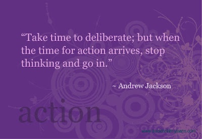 .: Remember This, Action Time, Action Quotes, U.S. Presidents, Take Action, Andrew Jackson, Action Thingsformyw, Action Arrival, Jackson Quotes