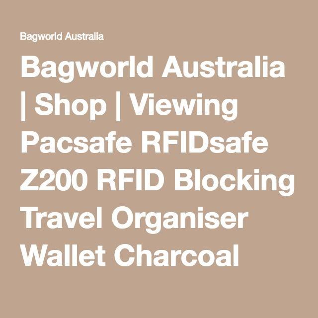 Bagworld Australia | Shop | Viewing Pacsafe RFIDsafe Z200 RFID Blocking Travel Organiser Wallet Charcoal 10615