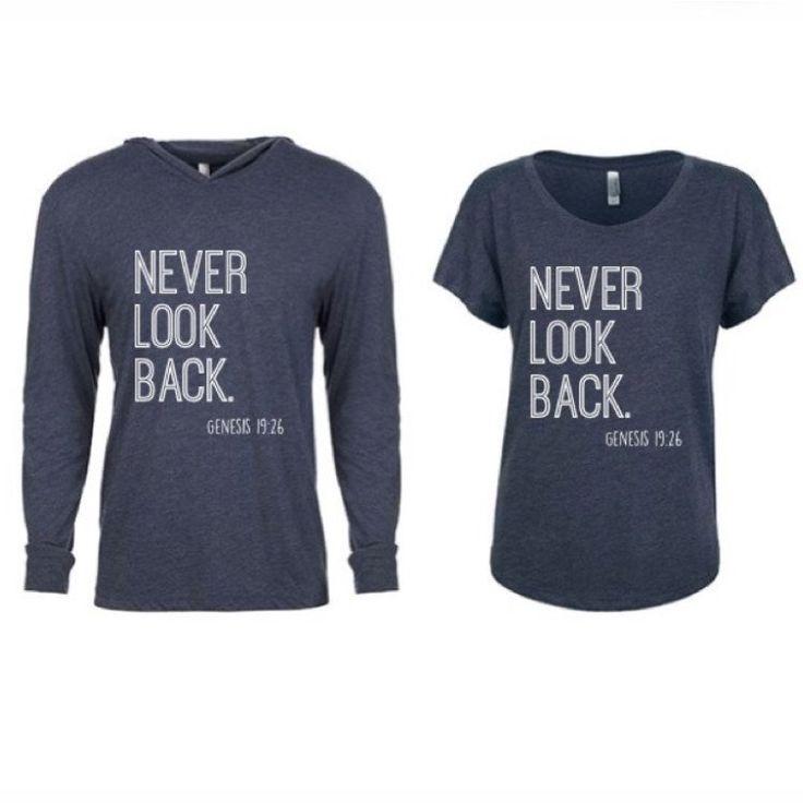 """Never Look Back"" Tee & Hoodie. Available to order at www.reagantwentyfive.com"