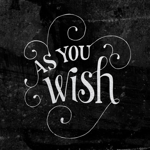 """""""As You Wish"""" Princess Bride Lettering Art Print by Mallory Ming 