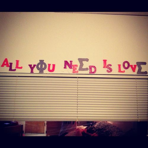 all you need is love. and phi sigma sigma.