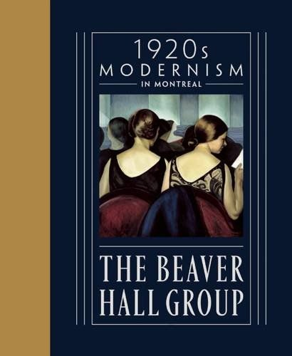 The Beaver Hall Group: 1920's Modernism in Montreal catalogue is available at the Shop at AGH and is selling out quick, be sure to pick up your copy today. #shopatagh #AGHbeaverhall #at_theagh  Description: 11 x 9 Hardcover, 352 pages,  283 B/W and colour illustration  Price: $49.95