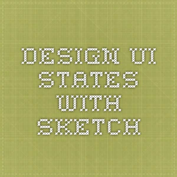 Design UI states with Sketch