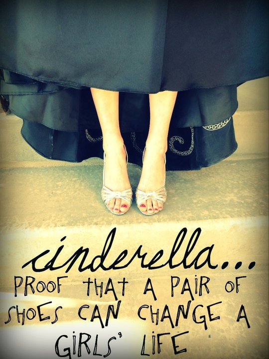Uh yes!!! Thank you Cinderella! ;): Pretty Shoes, Every Girls, Quotes Love, Cinderella Shoes, So True, Master Closet, New Shoes, True Stories, Girls Life
