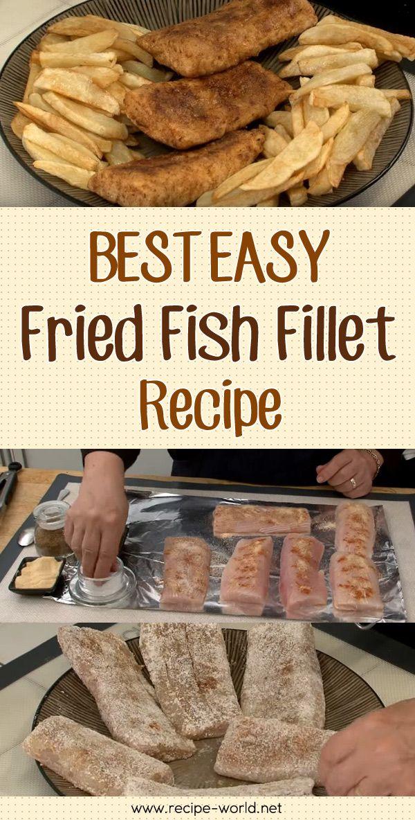 Best Easy Fried Fish Fillet Recipe♨http://recipe-world.net/best-easy-fried-fish-fillet-recipe/?i=p
