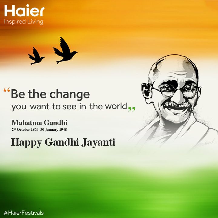 #HaierIndia salutes the Mahatma on #GandhiJayanti.