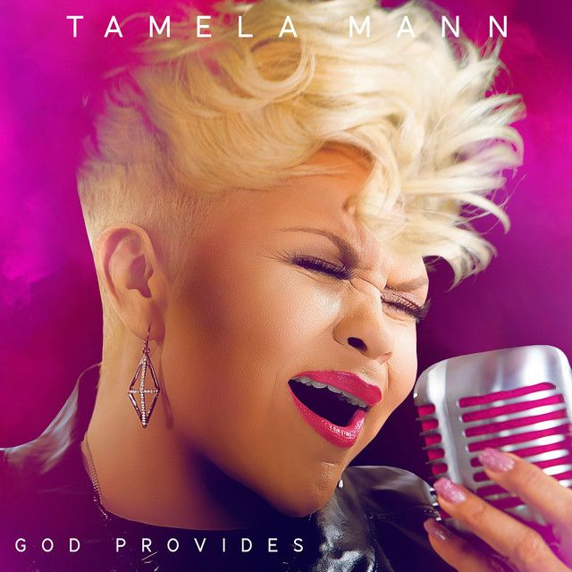 God Provides, a song by Tamela Mann on Spotify