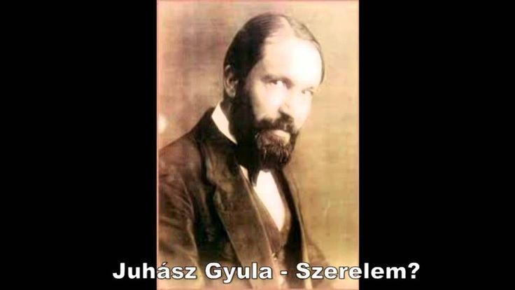 Juhász Gyula - Szerelem? (Dankó Hajnalka)