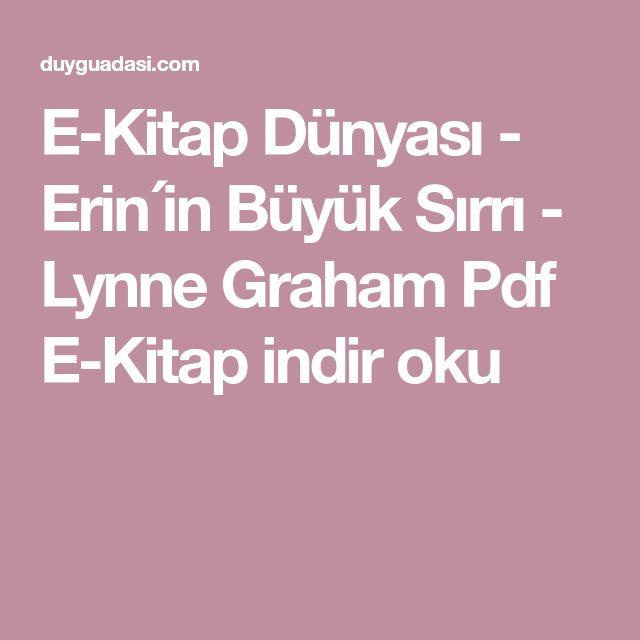 E-Kitap Dünyası - Erin´in Büyük Sırrı - Lynne Graham Pdf E-Kitap indir oku