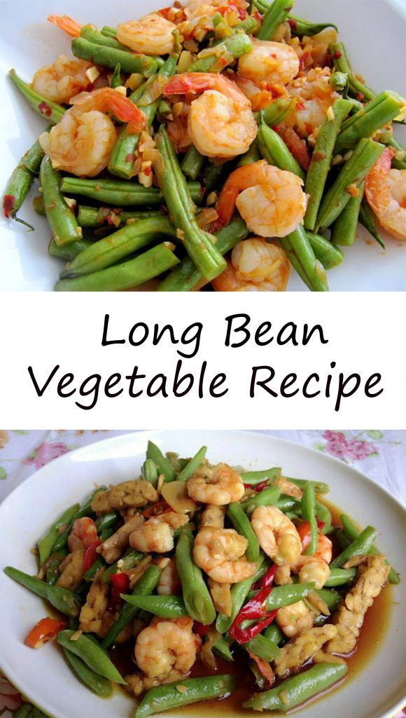 Long Bean Vegetable Recipe Cek Time Vegan Veganrecipes Vegetarian Beanie Rec Vegetable Recipes Delicious Seafood Recipes Easy Seafood Recipes