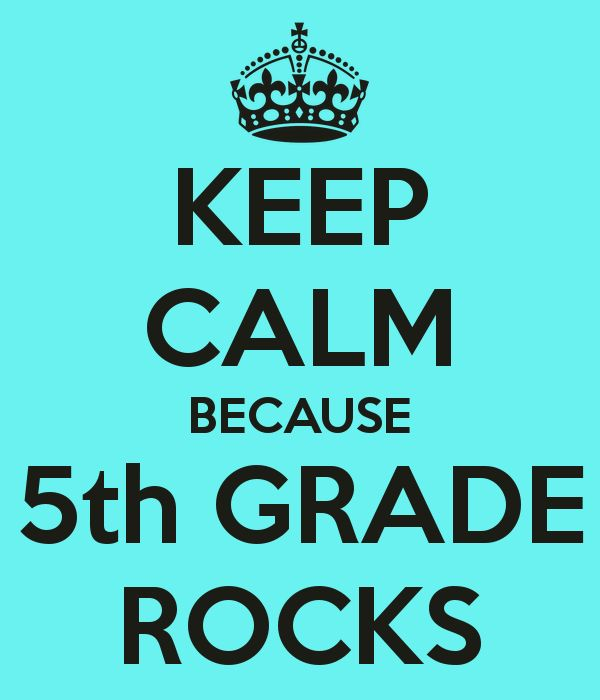 """Website allows you to generate your own """"keep calm"""" posters... i just made this one..KEEP CALM BECAUSE 5th GRADE ROCKS"""