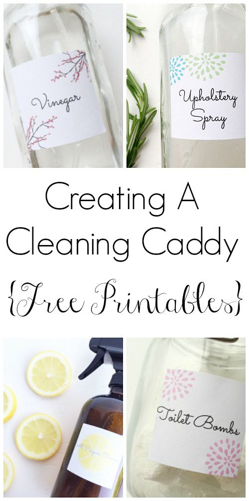 Creating A Cleaning Caddy plus cute labels for your DIY Cleaners