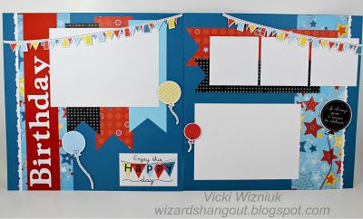 A Fanfare Birthday Layout by Vicki Wizniuk...she is so creative!  Love her art!