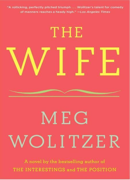 Image result for the wife meg wolitzer