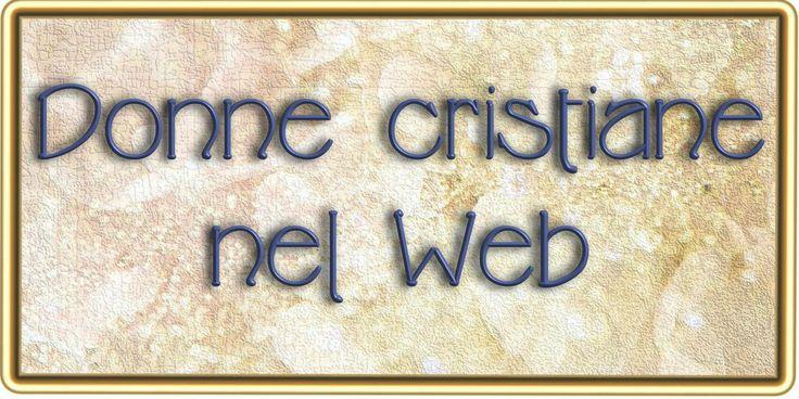 DONNE CRISTIANE NEL WEB