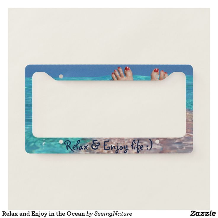 Relax and Enjoy in the Ocean License Plate Frame