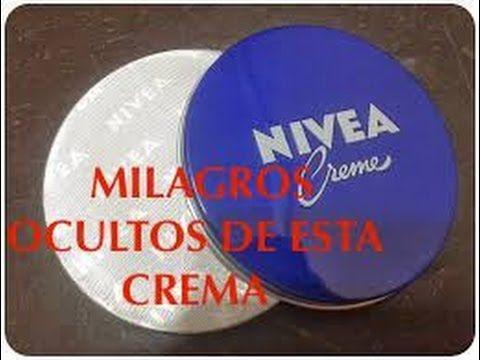 Descubre los MILAGROS OCULTOS!!! de la crema NIVEA de toda la vida. - YouTube