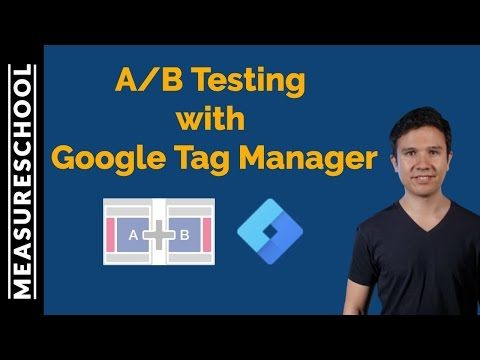 video - How to A/B Test with Google Tag Manager | Measureschool - YouTube