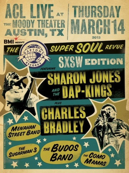 The Daptone Records Super Soul Revue SXSW 2013 Official Showcase Announced Featuring Sharon Jones and Charles Bradley www.mxdwn.com/2013/02/17/news/the-daptone-records-super-soul-revue-sxsw-2013-official-showcase-announced-featuring-sharon-jones-and-charles-bradley/