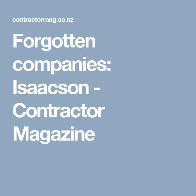 Forgotten companies: Isaacson - Contractor Magazine