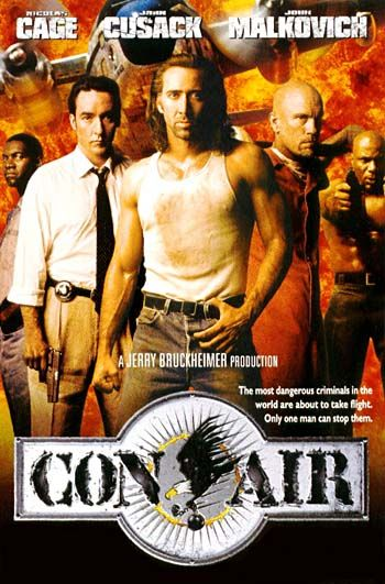The greatest action movie of our time featuring our lord, Nicolas Cage. Truly a masterpiece of cinematography, screenwriting and acting.    http://www.rollingstone.com/movies/reviews/con-air-19970606