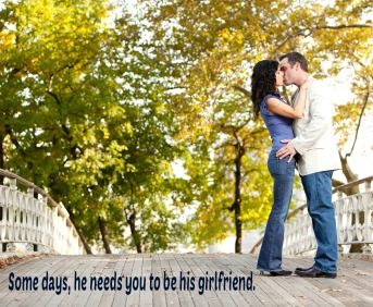Some days, your husband needs you to be his girlfriend.  www.calmhealthysexy.com