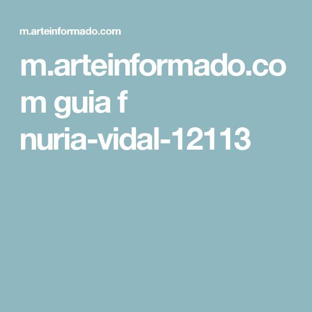 m.arteinformado.com guia f nuria-vidal-12113