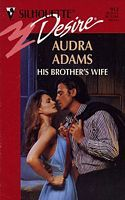 His Brother's Wife by Audra Adams