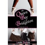 The Queen Bee of Bridgeton (Dancing Dream #1) (Kindle Edition)By Leslie DuBois