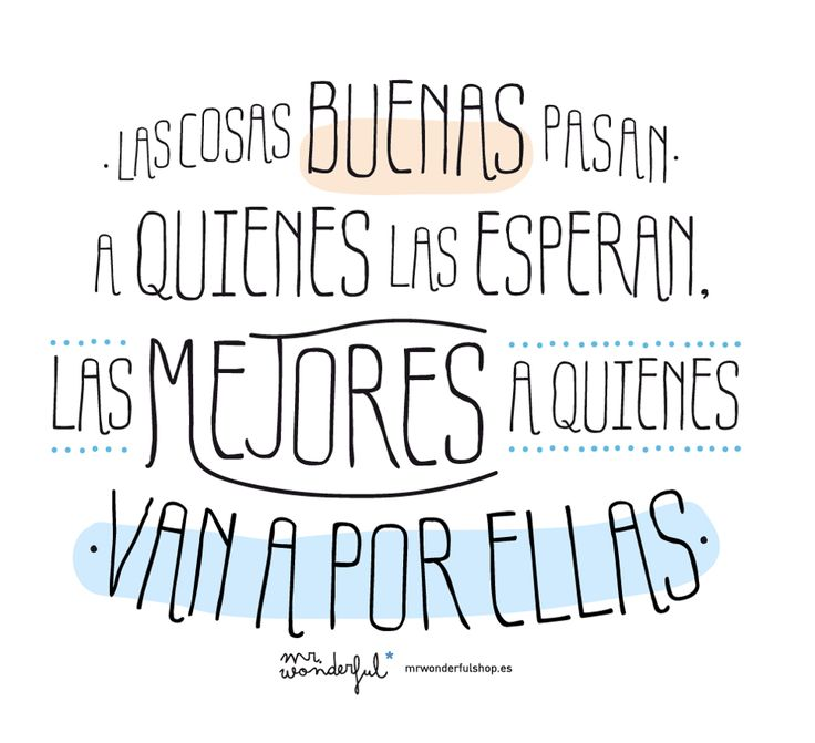 Frase de 'Mr Wonderful' :)                                                                                                                                                                                 Más
