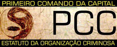 PRIMEIRO COMANDO DA CAPITAL PCC 1533: Estatuto do Primeiro Comando da Capital PCC 1533.