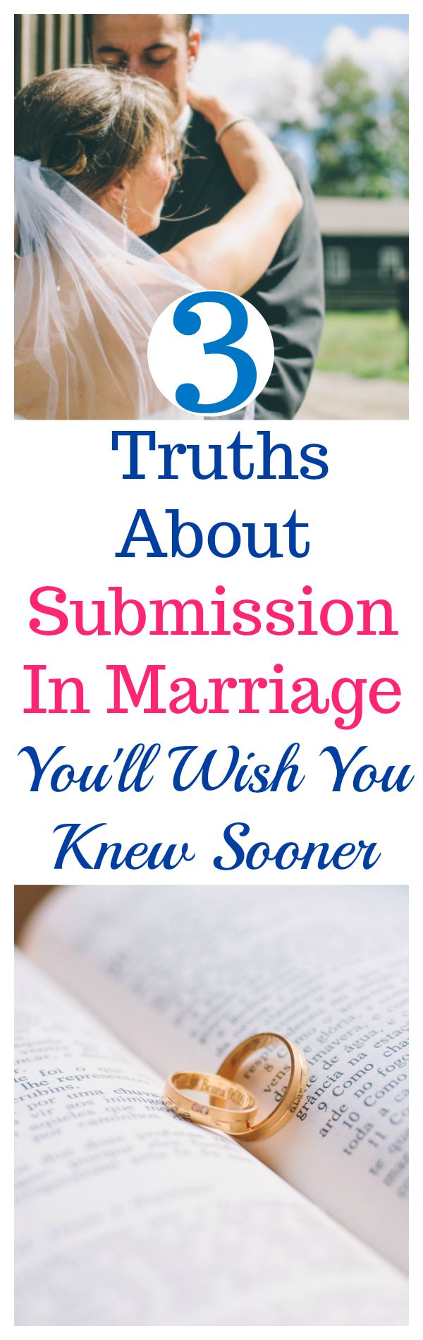 Totally LOVED these 3 truths about submission in marriage! I'm SO glad I found them!They changed my life! Submission in marriage as a Biblical wife can be SO great. Definitely pinning! #love #marriage #relationship