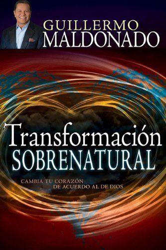 Transformacion Sobrenatural de Guillermo Maldonado, http://www.amazon.es/dp/162911197X/ref=cm_sw_r_pi_dp_aOXBtb06M5EFS