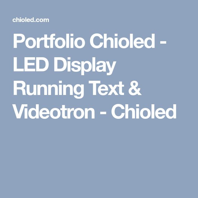 Portfolio Chioled - LED Display Running Text & Videotron - Chioled