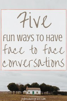 With technology surrounding us, it can be hard to find time for face to face friendships. Here are five meaningful ways to have face to face conversations.