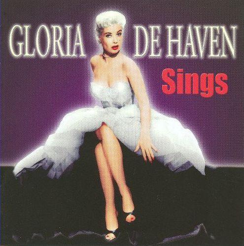 Gloria de Haven Sings [CD]