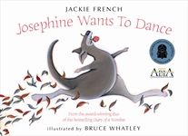 Josephine Wants To Dance By Jackie French, Bruce Whatley. Includes links to Author and Illustrators websites.