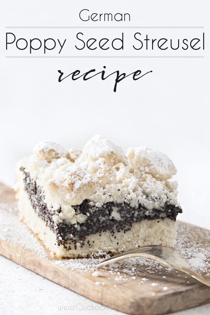 German Poppy Seed Streusel Crumble Cake Recipe - Cuckoo4Design
