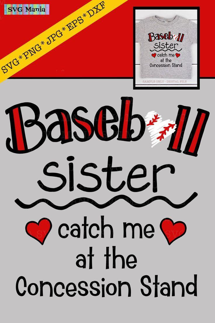 Download Funny Baseball Sister Shirt Svg File Baseball Sister Saying 418619 Svgs Design Bundles In 2020 Baseball Sister Sister Quotes Svg