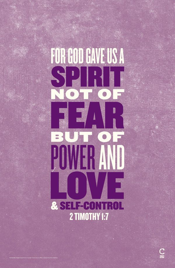 2 Timothy 1:7 (scripture posters by charles peters, via Behance): The Lord, Remember This, Religious Quotes, Jesus Quotes, God Quotes, Timothy 1 7, No Fear, Selfcontrol, Self Control